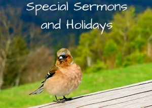 Special Sermons and Holidays