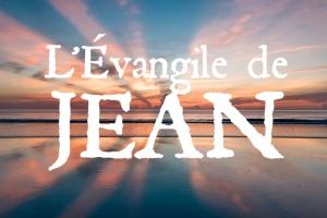 Série sur l'Évangile de Jean